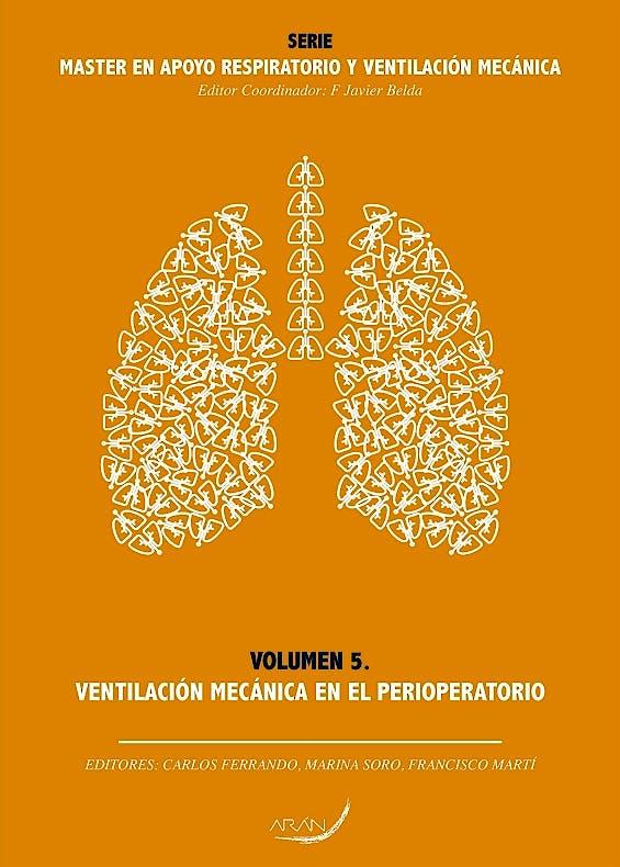 Portada del libro 9788416141760 Máster en Apoyo Respiratorio y Ventilación Mecánica, Vol. 5: Ventilación Mecánica en el Perioperatorio