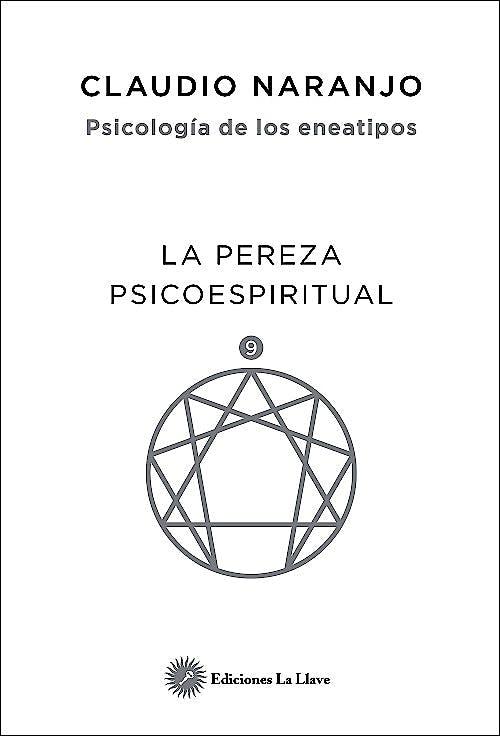 Portada del libro 9788416145508 Psicología de los Eneatipos. La Pereza Psicoespiritual