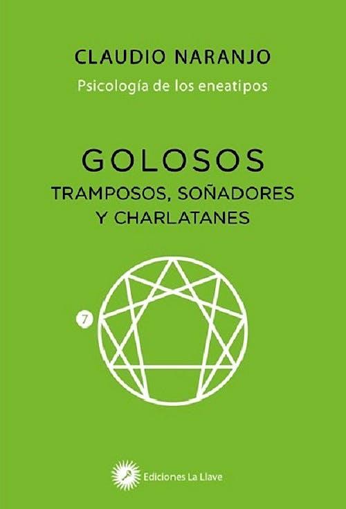 Portada del libro 9788416145584 Golosos, Tramposos, Soñadores y Charlatanes. Psicología de los Eneatipos