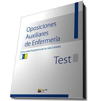Portada del libro 9788416153336 Oposiciones Auxiliares de Enfermería Comunidad Autónoma de las Islas Canarias. Test