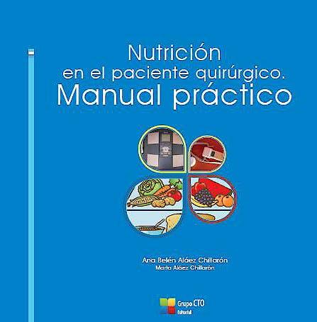 Portada del libro 9788416153572 Nutricion en el Paciente Quirurgico. Manual Practico