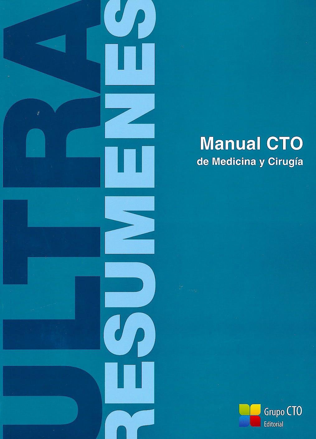 Portada del libro 9788416153664 Ultraresumenes. Manual CTO de Medicina y Cirugía