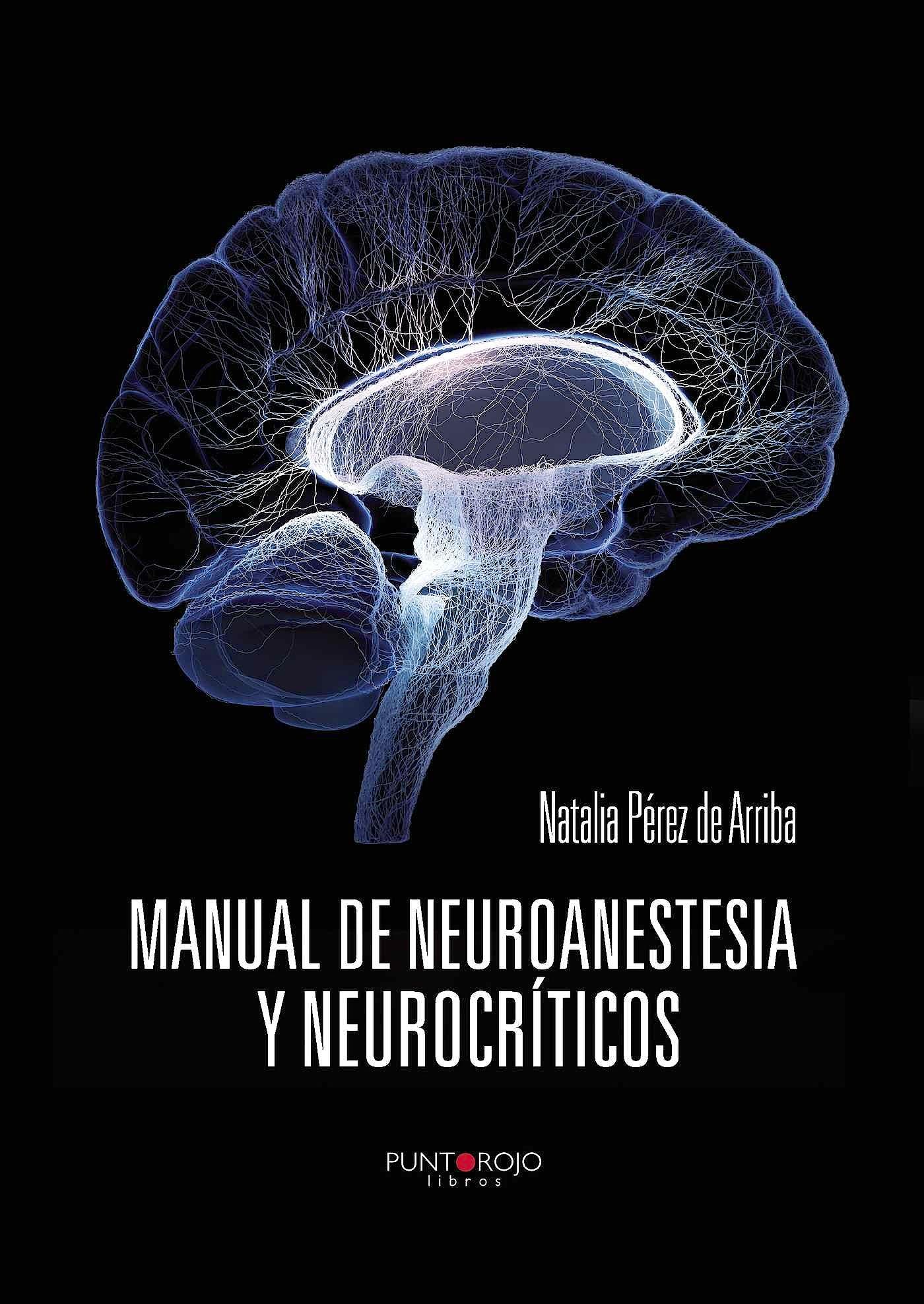 Portada del libro 9788416157594 Manual de Neuroanestesia y Neurocríticos