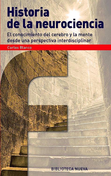 Portada del libro 9788416170227 Historia de la Neurociencia