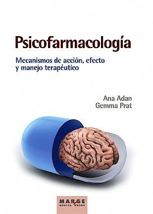 Portada del libro 9788416171163 Psicofarmacología. Mecanismos de Acción, Efecto y Manejo Terapéutico