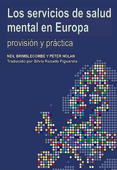 Portada del libro 9788416184040 Los Servicios De Salud Mental en Europa. Provision Y Practica