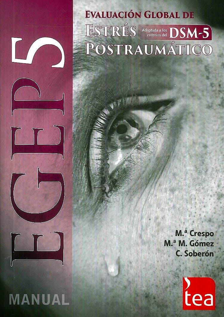 Portada del libro 9788416231386 EGEP-5. Evaluación Global de Estrés Postraumático (Juego Completo)