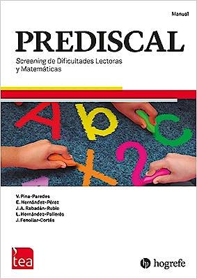 Portada del libro 9788416231829 PREDISCAL. Screening de Dificultades Lectoras y Matemáticas. Juego completo (Manual, Kit Corrección 25 Usos)