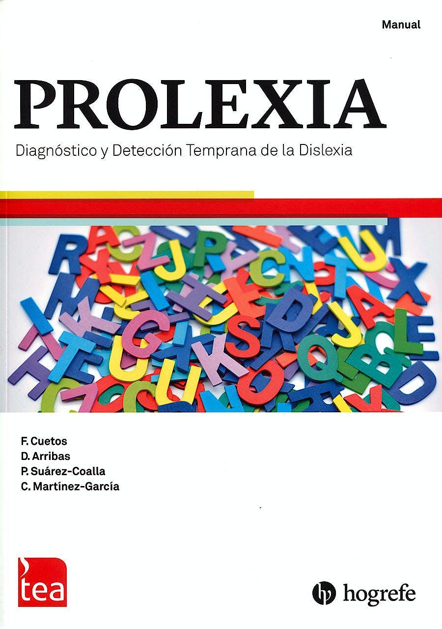 Portada del libro 9788416231966 PROLEXIA. Diagnóstico y Detección Temprana de la Dislexia. Juego Completo (Manual, Kit Corrección 25 Usos, Cuaderno de Láminas)