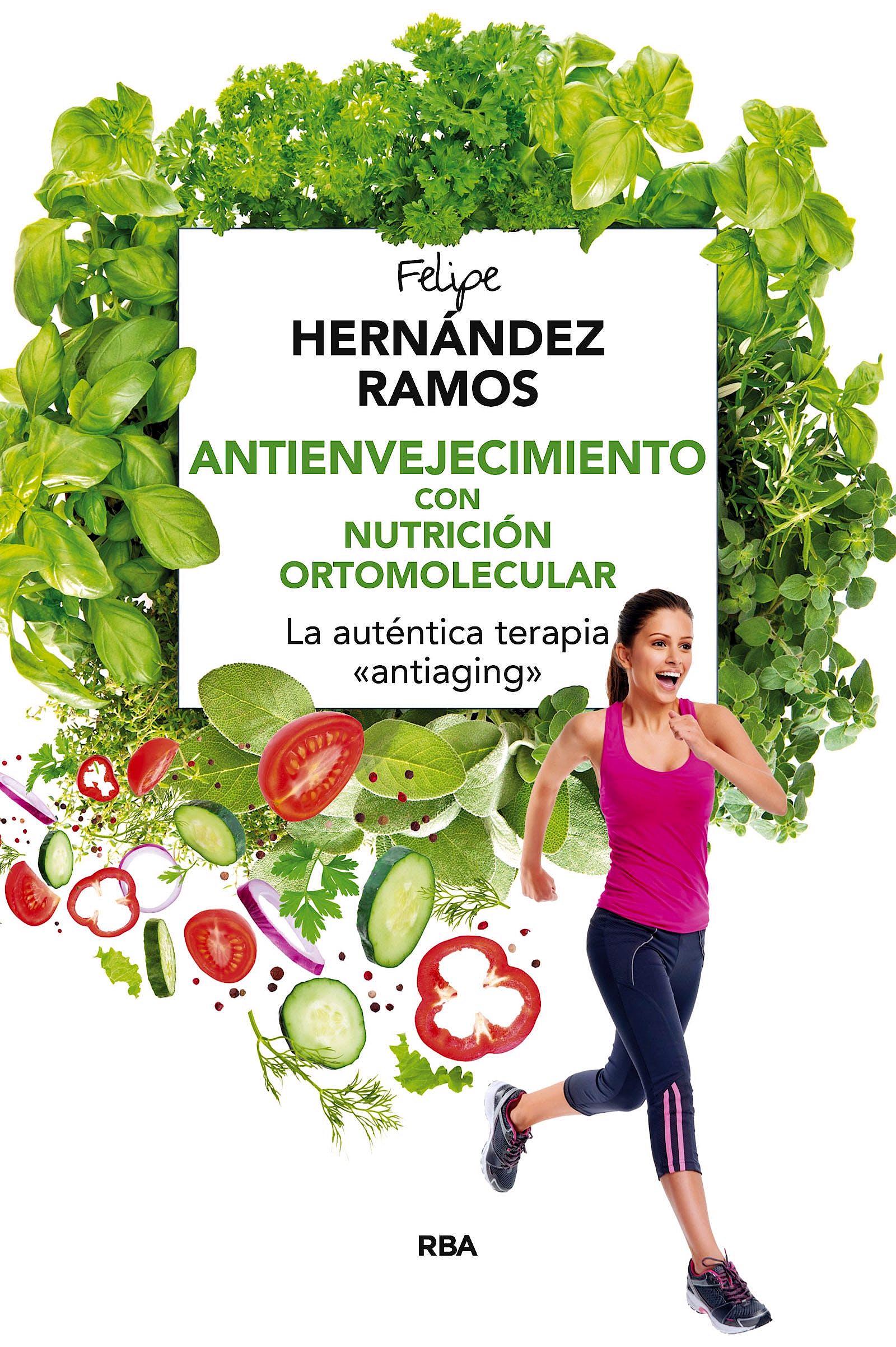 Portada del libro 9788416267132 Antienvejecimiento con Nutricion Ortomolecular