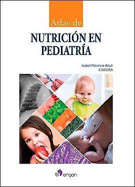 Portada del libro 9788416270439 Atlas de Nutricion en Pediatria