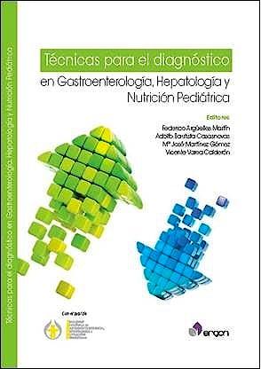 Portada del libro 9788416270446 Técnicas para el Diagnóstico en Gastroenterología, Hepatología y Nutrición Pediátrica