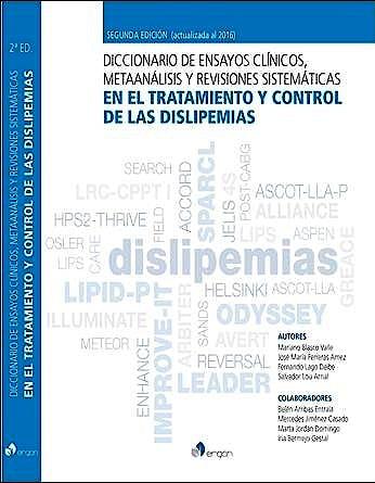Portada del libro 9788416270712 Diccionario de Ensayos Clínicos, Metaanálisis y Revisiones Sistemáticas en el Tratamiento y Control de las Dislipemias