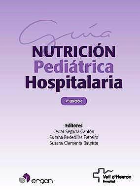 Portada del libro 9788416270965 Guía de Nutrición Pediátrica Hospitalaria (Reimpresión)
