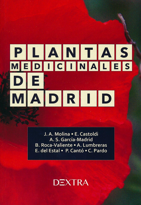Portada del libro 9788416277445 Plantas Medicinales de Madrid