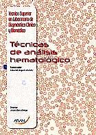 Portada del libro 9788416293544 Técnicas de Análisis Hematológico (Técnico Superior Laboratorio de Diagnóstico Clínico y Biomédico)