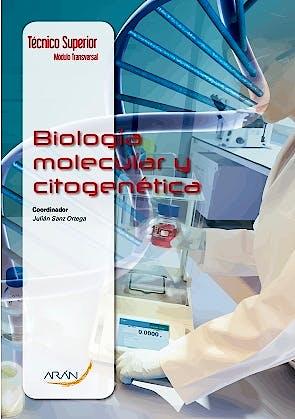 Portada del libro 9788416293919 Biología Molecular y Citogenética (Técnico Superior Laboratorio de Diagnóstico Clínico y Biomédico)