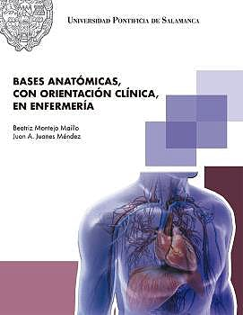Portada del libro 9788416305957 Bases Anatómicas con Orientación Clínica en Enfermería