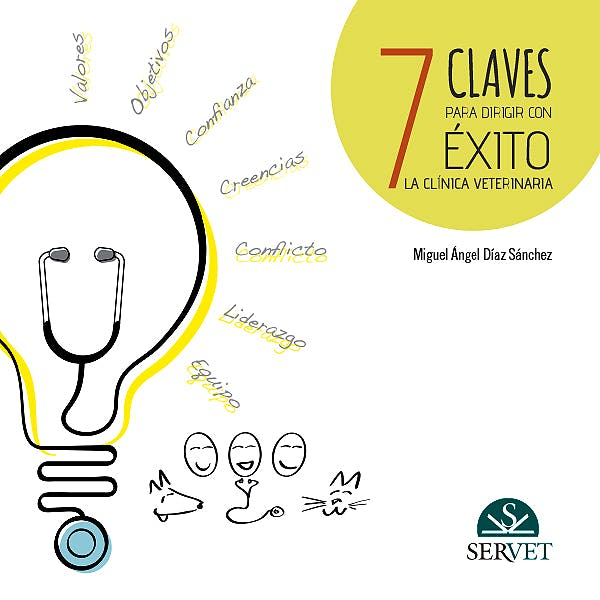 Portada del libro 9788416315031 7 Claves para Dirigir con Éxito la Clínica Veterinaria