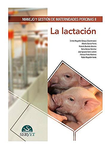 Portada del libro 9788416315086 Manejo y Gestión de Maternidades Porcinas II. La Lactación