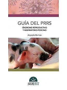 Portada del libro 9788416315291 Guía del PRRS. Síndrome Reproductivo y Respiratorio Porcino
