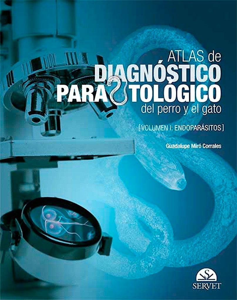 Portada del libro 9788416315383 Atlas de Diagnóstico Parasitológico del Perro y el Gato' Vol. 1: Endoparásitos
