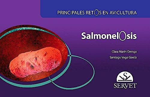 Portada del libro 9788416315918 Salmonelosis (Principales Retos en Avicultura)