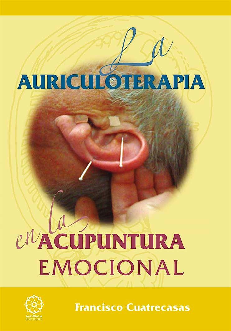 Portada del libro 9788416316045 La Auriculoterapia en la Acupuntura Emocional