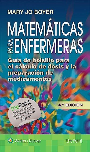 Portada del libro 9788416353897 Matemáticas para Enfermeras. Guía de Bolsillo para el Cálculo de Dosis y la Preparación de Medicamentos