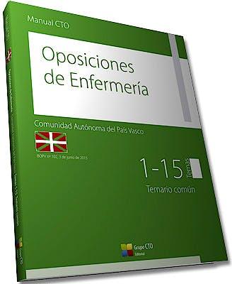 Portada del libro 9788416403547 Manual CTO Oposiciones de Enfermería Comunidad Autónoma del País Vasco, Tomo IV. Temario Común. Temas 1-15
