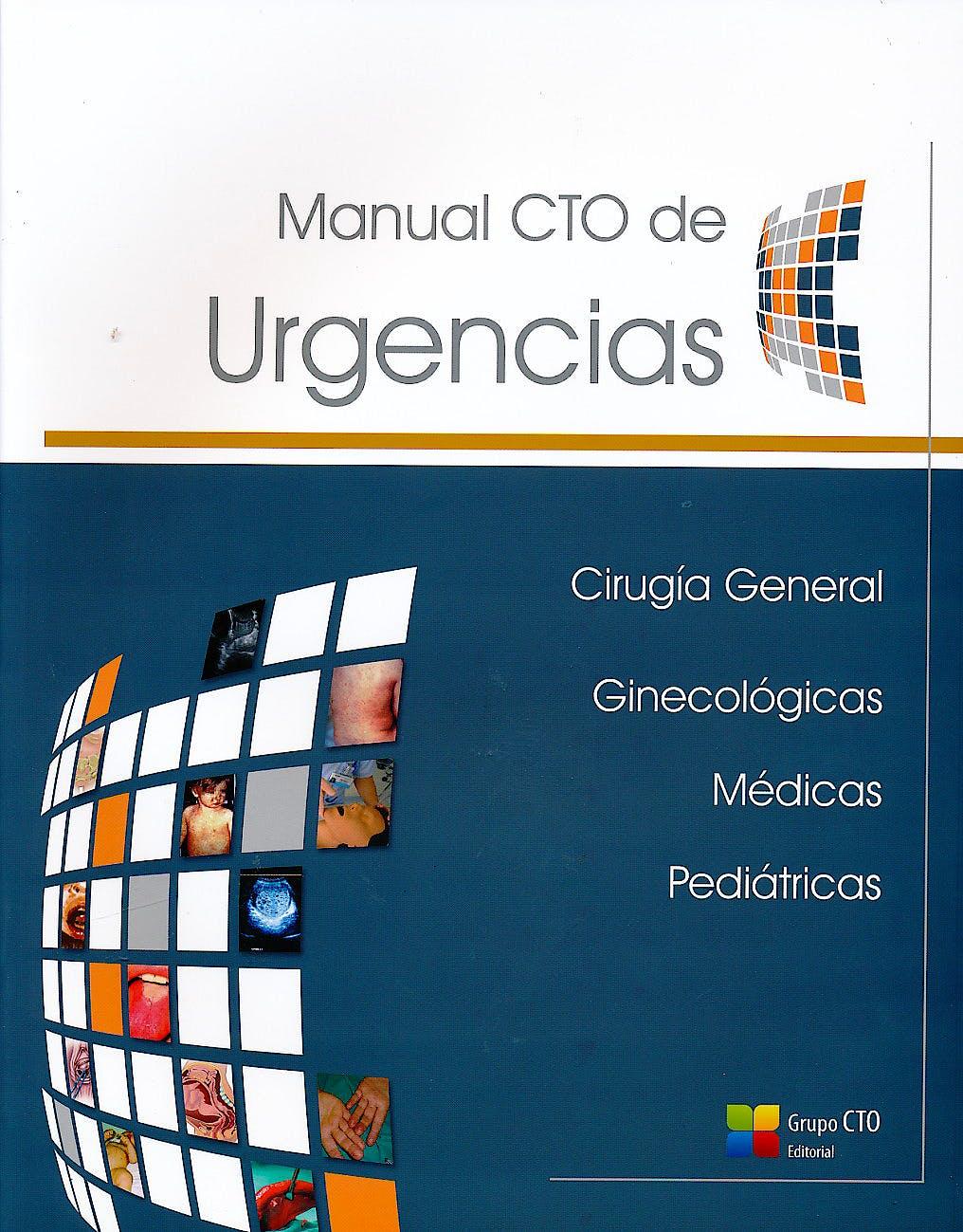Portada del libro 9788416403899 Manual CTO de Urgencias Obra Completa: Cirugía General, Ginecológicas, Médicas, Pediátricas