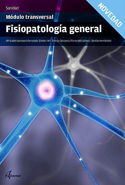 Portada del libro 9788416415038 Fisiopatología General (Módulo Transversal)