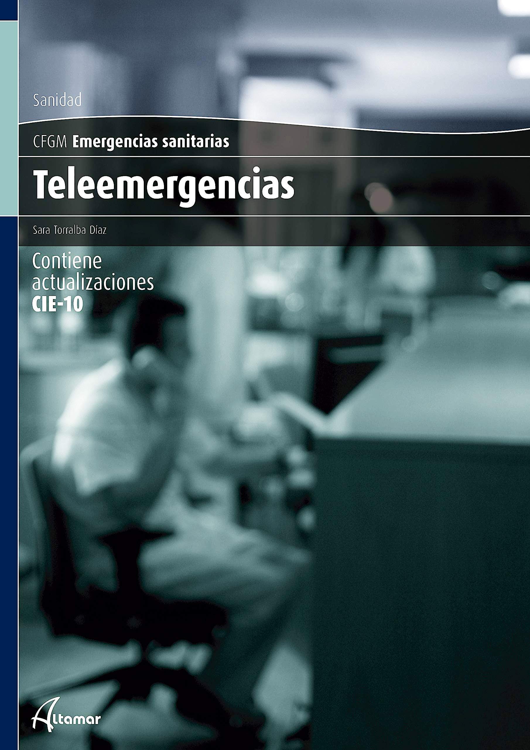 Portada del libro 9788416415632 Teleemergencias (CFGM Emergencias Sanitarias)