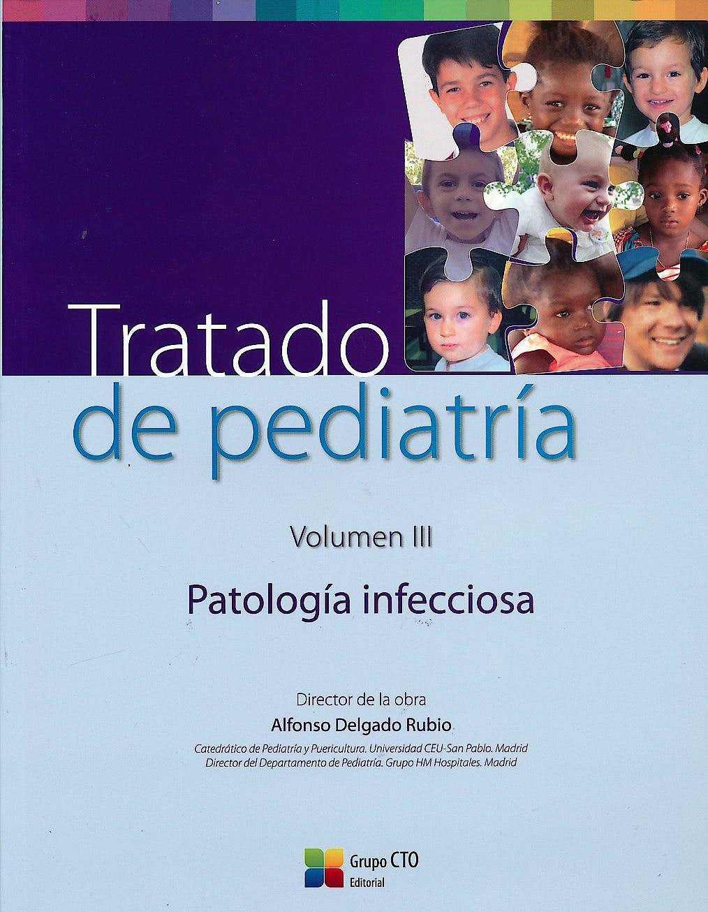 Portada del libro 9788416527649 Tratado de Pediatría, Vol. 3: Patología Infecciosa