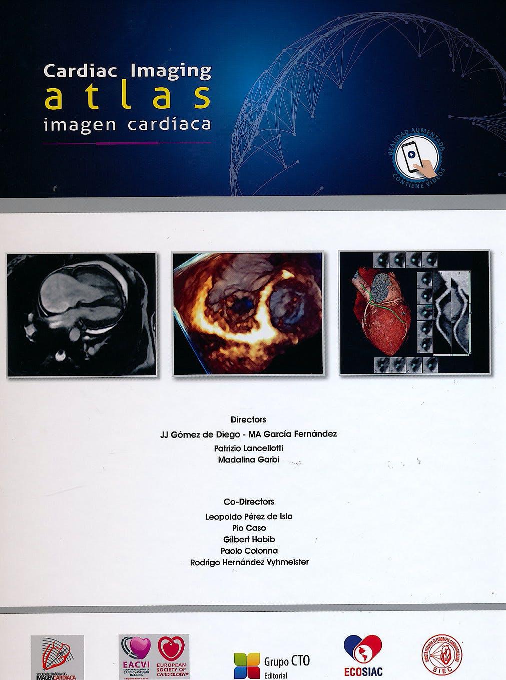 Portada del libro 9788416527694 Atlas de Imagen Cardíaca / Cardiac Imaging Atlas (en Español e Inglés. Incluye Videos Realidad Aumentada)