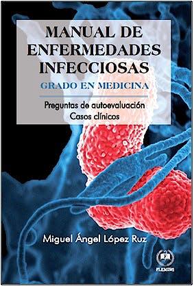 Portada del libro 9788416535934 Manual de Enfermedades Infecciosas. Grado en Medicina