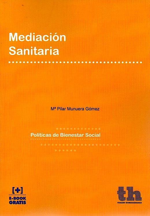 Portada del libro 9788416556274 Mediación Sanitaria. Políticas de Bienestar Social