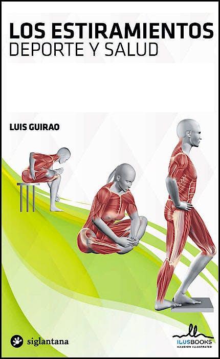 Portada del libro 9788416574155 Los Estiramientos. Deporte y Salud