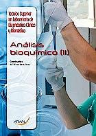 Portada del libro 9788416585199 Análisis Bioquímico II (Técnico Superior Laboratorio de Diagnóstico Clínico y Biomédico)