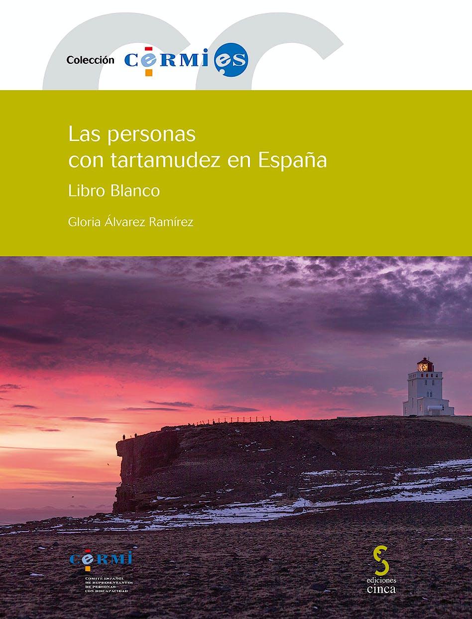 Portada del libro 9788416668342 Las personas con tartamudez en España