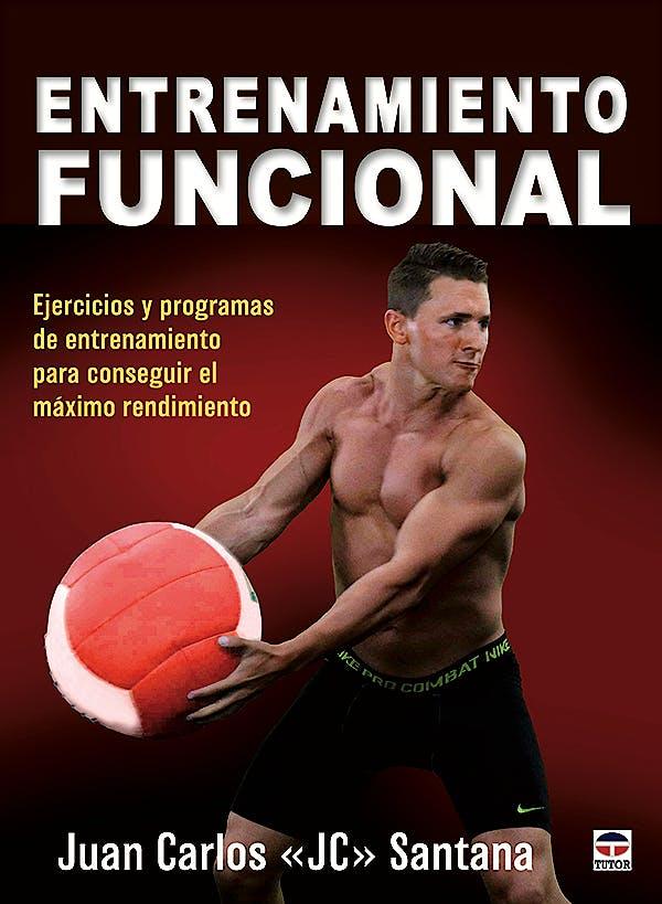 Portada del libro 9788416676187 Entrenamiento Funcional. Ejercicios y Programas de Entrenamiento para Conseguir el Máximo Rendimiento