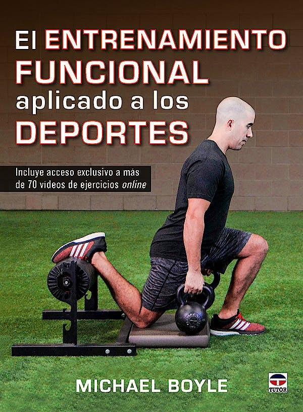 Portada del libro 9788416676309 El Entrenamiento Funcional Aplicado a los Deportes + Videos Online