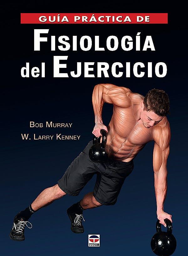 Portada del libro 9788416676316 Guía Práctica de Fisiología del Ejercicio