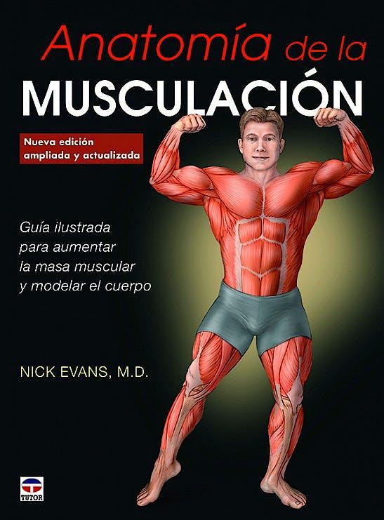 Portada del libro 9788416676347 Anatomía de la Musculación