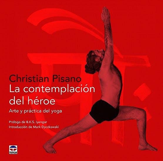 Portada del libro 9788416676385 La Contemplación del Héroe. Arte y Práctica del Yoga