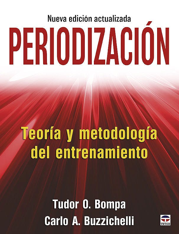 Portada del libro 9788416676682 Periodización. Teoría y Metodología del Entrenamiento