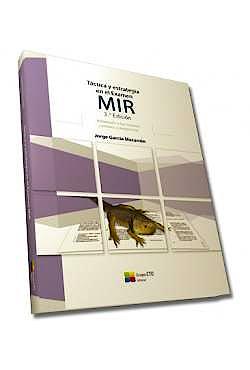 Portada del libro 9788416706334 Táctica y Estrategia en el Examen MIR. Adaptado a los Nuevos Cambios y Exigencias