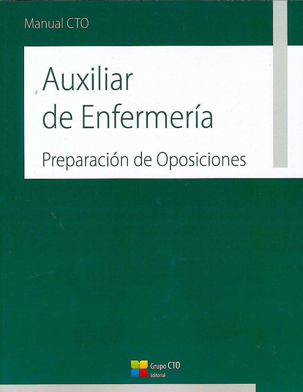 Portada del libro 9788416706525 Manual CTO Auxiliar de Enfermería. Preparación de Oposiciones