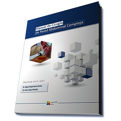Portada del libro 9788416706549 Manual de Cirugía de Pared Abdominal Compleja
