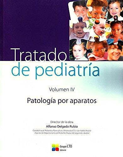 Portada del libro 9788416706563 Tratado de Pediatría, Vol. 4: Patología por Aparatos